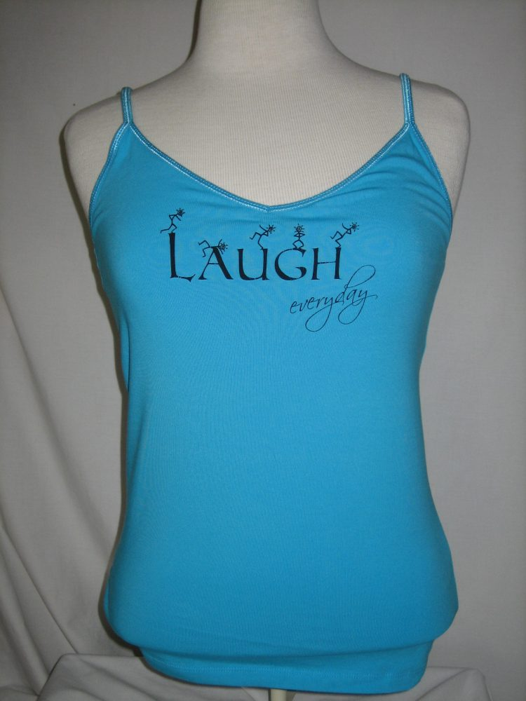 Laugh Everyday - Tank