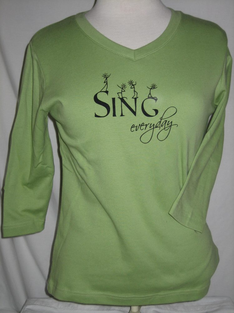 Sing Everyday - 3/4 sleeve